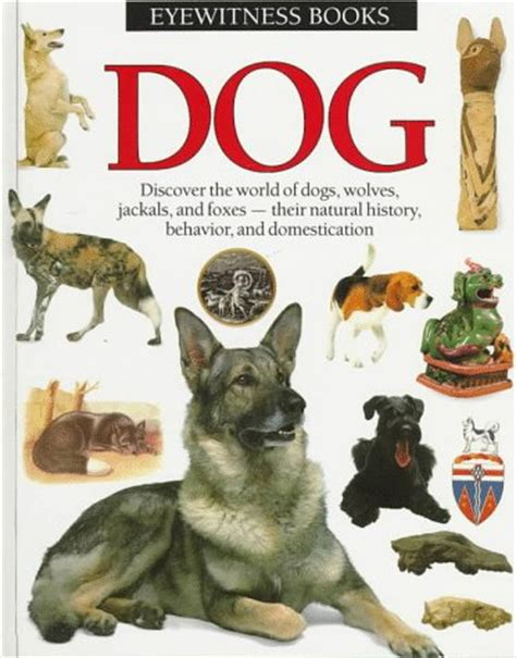 dog eyewitness books  juliet clutton brock reviews discussion bookclubs lists
