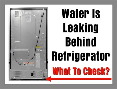 Kitchenaid Refrigerator Leaking Water From Dispenser by Water Is Leaking Refrigerator 5 Causes What To