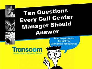 Ten Questions Every Call Center Manager Should Answer