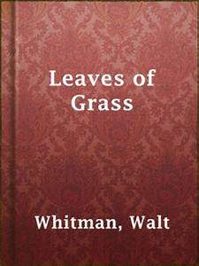 Walt Whitman · OverDrive (Rakuten OverDrive): eBooks ...