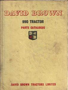 David Brown Tractor 990 Implematic Model 990 A  U0026 990 B
