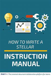 What Is Instruction Manual  U0026 How To Write It The Right Way