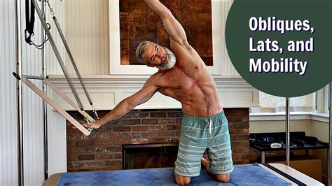 Obliques, Lats, and Mobility - YouTube