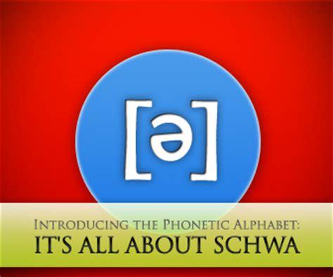 schwa introducing  phonetic alphabet