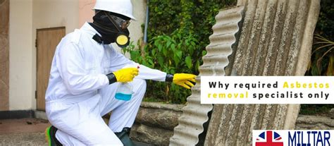required asbestos removal specialist  militar