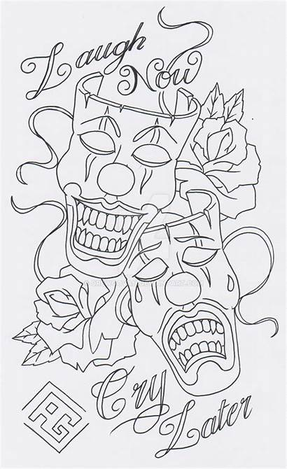 Cry Laugh Later Tattoo Drawings Designs Coloring