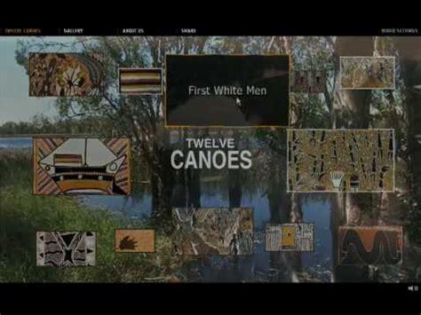 Ten Canoes Youtube by Wsa 2009 Twelve Canoes Youtube
