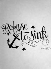 refuse to sink stick it quotes and no matter what