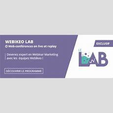 Webikeo  Plateforme De Webinar