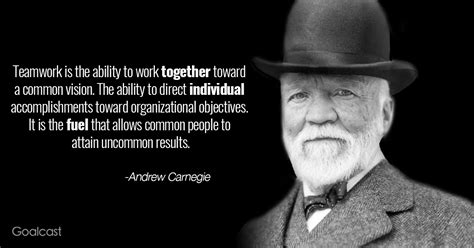 andrew carnegie quote  teamwork working