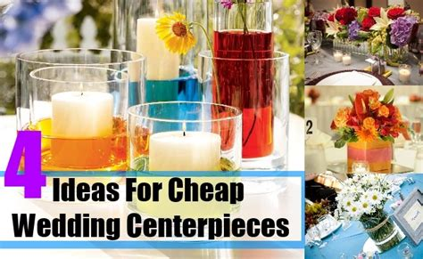 Ideas For Cheap Wedding Centerpieces  How To Select