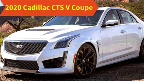 2020 Cadillac Cts V Coupe by 95 The 2020 Cadillac Cts V Coupe Drive Review