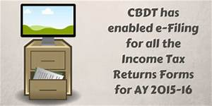 cbdt has enabled e filing for all itr forms With documents for filing income tax returns