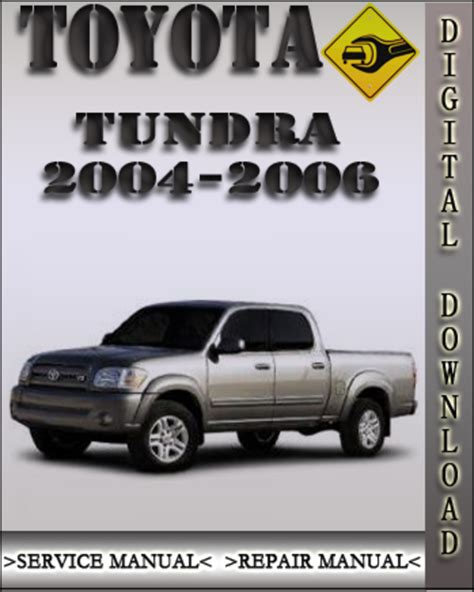 how to download repair manuals 2004 toyota tundra pay for 2004 2006 toyota tundra factory service repair manual 2005