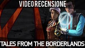 Tales from the Borderlands - Video Recensione - Gameplay ...