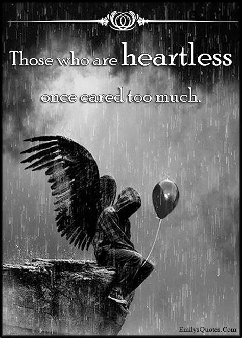 heartless  cared   popular