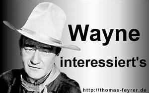 Was Heißt Wayne : was bedeuted wayne freizeit bedeutung wort ~ Lizthompson.info Haus und Dekorationen