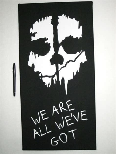 """Cod Ghosts Inspired Painting  """"we Are All We've Got"""""""