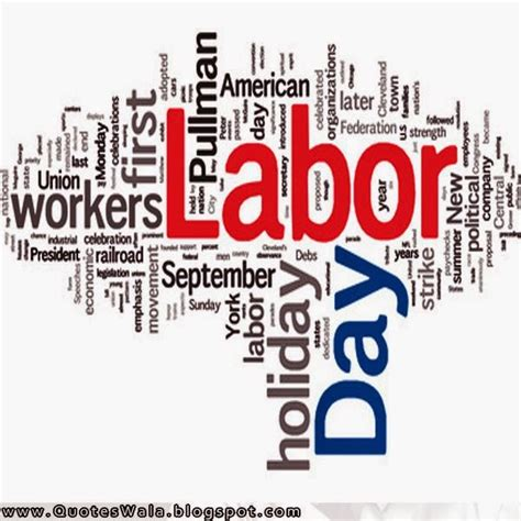 Labor Day Quotes Labor Day Quotes Daily Quotes At Quoteswala