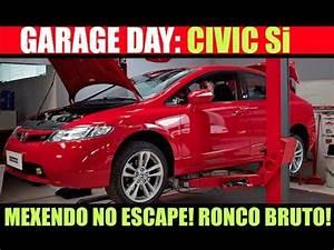 """CAT DELETE ORIGINAL"" no ESCAPAMENTO CIVIC Si | Garage Day ..."