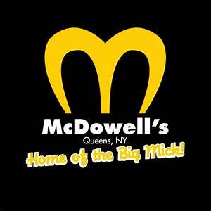MCDOWELL'S. HOME OF THE BIG MICK(WHITE INK)