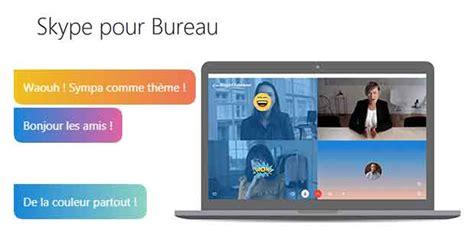 installer skype pour bureau skype pour desktop l interface évolue et de nouvelles