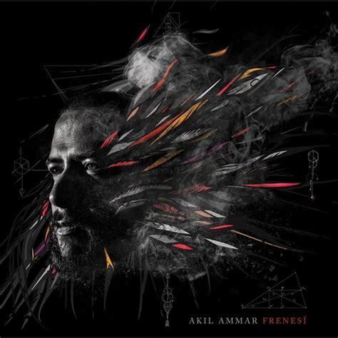 Akil Ammar - Frenesí » Álbum Hip Hop Groups