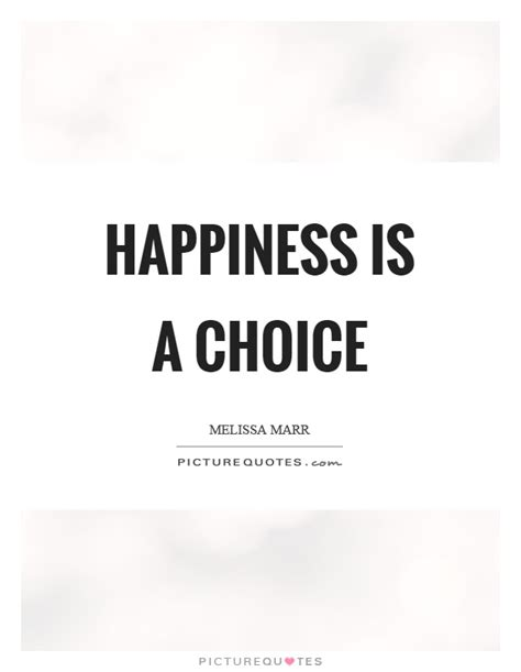 happiness   choice picture quotes