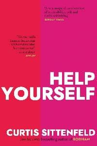 Help Yourself — three new stories by Curtis Sittenfeld ...