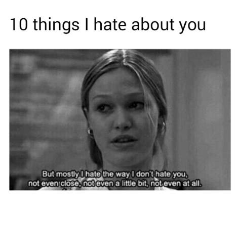 I Hate You Memes - 25 best memes about i dont hate you i dont hate you memes