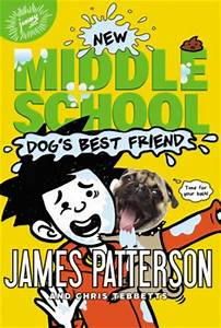 Middle School: Dog's Best Friend book by James Patterson