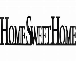 Home Sweet Home Schriftzug : schriftzug sweet home schwarz 29x76 cm kaufen bei ~ A.2002-acura-tl-radio.info Haus und Dekorationen