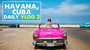 CUBA VLOG 02: Photo Shoot & Convertible Tour | Day 2 in ...