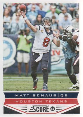 2013 Score Football Card #82 Matt Schaub | eBay