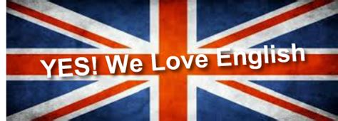 Exploring England  Yes, We Love English