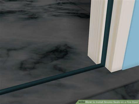 install smoke seals   fire door  steps