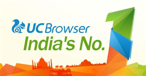 uc browser now the top mobile browser in india