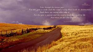 Matthew 7:13-14 - The Narrow and Wide Gates Wallpaper ...