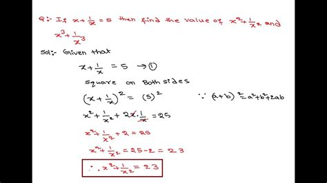 X+1/x=5 Then Find The Value Of X^2+1/x^2 And X^3+1/x^3