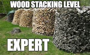 Stacking Wood Like a Boss! CAMPING MEMES Pinterest