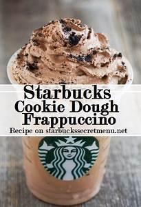 Starbucks Cookie Dough Frappuccino | Starbucks Secret Menu