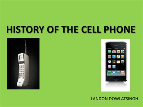 history on my phone history of the cell phone