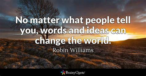 matter  people   words  ideas  change