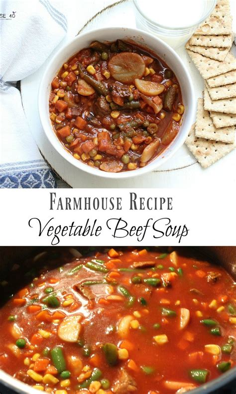 vegetable beef farmhouse soup farmhouse 40