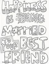 Coloring Bff Adult Husband Printable Sheets Saying Friend Married Sayings Rocks Colouring Quote Doodles Weddings Doodle Activities Anniversary Adults Quotes sketch template