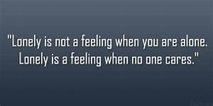 Feeling Lonely Quotes|Loneliness Quotes|Being Lonely|Quote ...