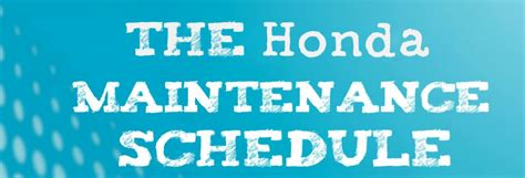 recommended maintenance schedule    honda