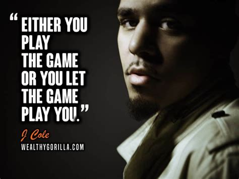 Check out the 20 best songs of j. 35 Inspirational J Cole Quotes & Lyrics | Wealthy Gorilla