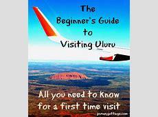 Uluru Facts The Beginner's Guide to Visiting Uluru