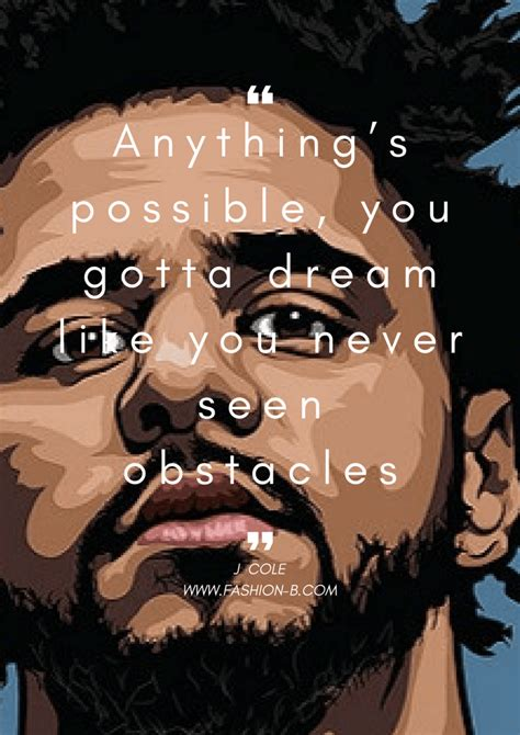 Browse song quotes ▼ # a b c d e f g h i j k l m n o p q r s t u v w x y z home soundtracks top hits one hit wonders tv themes song quotes country christian hip hop/r&b rock oldies trending afl club themes child songs christmas carols fight songs gospel holidays letras. Top 15 BEST J Cole Quotes And Sayings (With images) | J cole quotes, Best j cole quotes, J cole ...